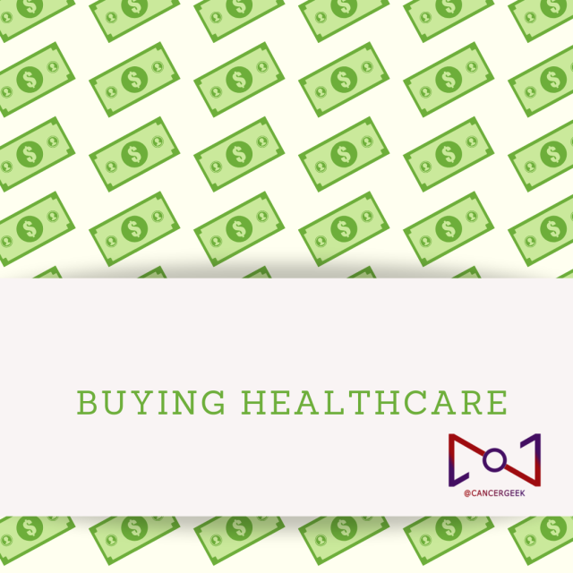 Buying Healthcare | CancerGeek